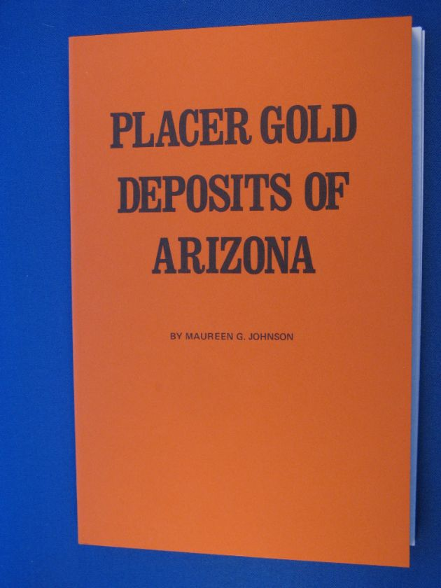 GOLD DEPOSITS OF ARIZONA Prospecting Mining Locations Map